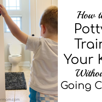 How to Potty Train Your Kid Without Going Crazy