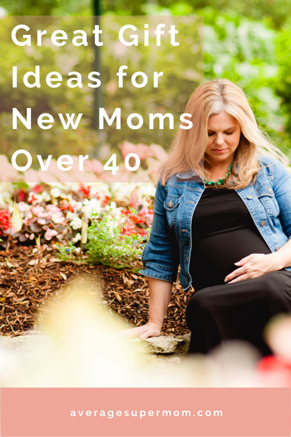 Gift Ideas for New Moms Over 40