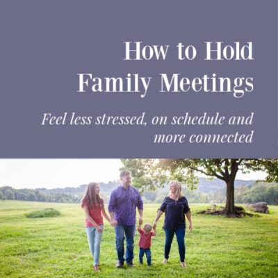 How to Hold Family Meetings